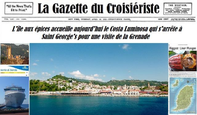 L'île aux épices accueille aujourd'hui le Costa Luminosa à Saint Georges pour une visite de l'île de la Grenade