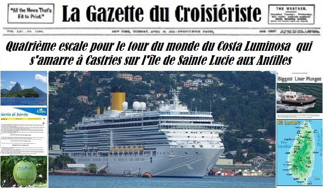 La Gazette du Croisiériste le Costa Luminosa fait escale au port de Castries sur l'île de Sainte Lucie