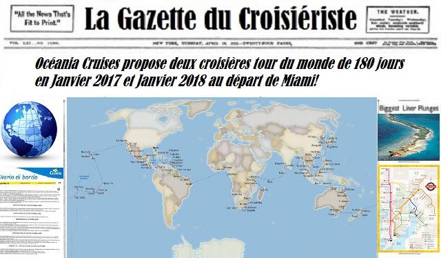 Océania Cruises organise deux croisière tour du monde en 180 jours pour 2017 et 2018