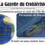 Croisière tour du monde Austral 2017 Le Costa Luminosa passe à proximité de l'île Fernando de Noronha