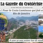 Croisière tour du monde Austral 2017 Samba! Pour le Costa Luminosa qui fait escale à Rio de Janeiro