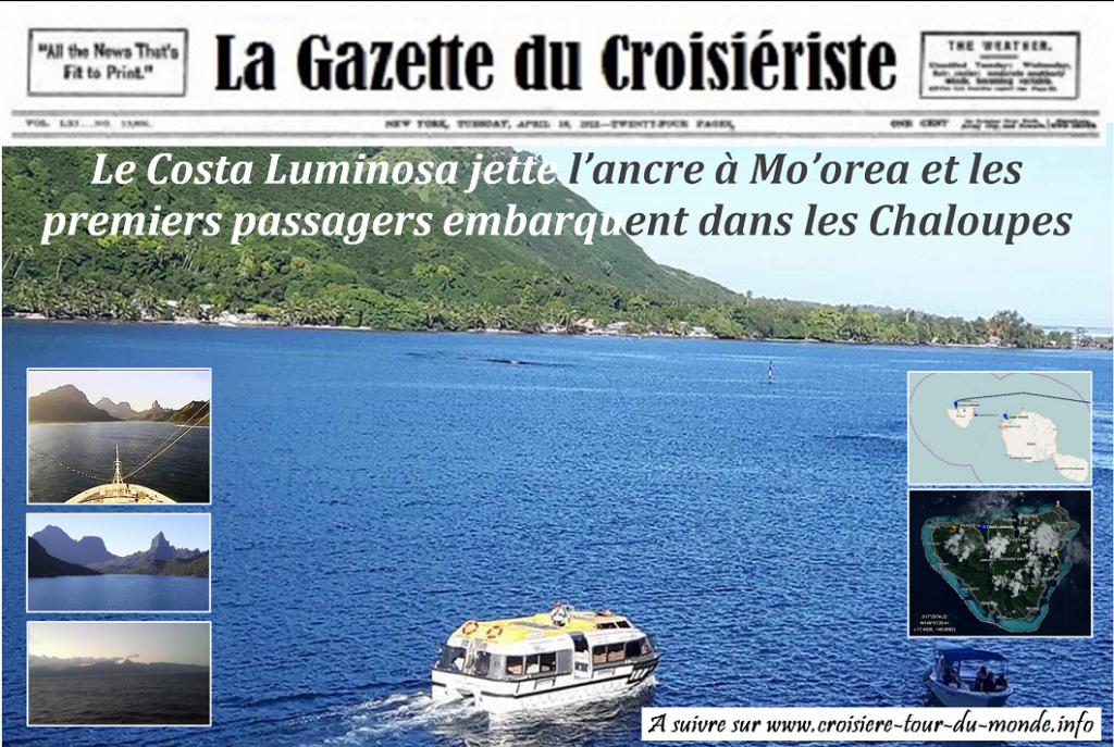 La Gazette du Croisièriste Le Costa Luminosa jette l'ancre à Moorea et les premiers passagers embarquent dans les Chaloupes