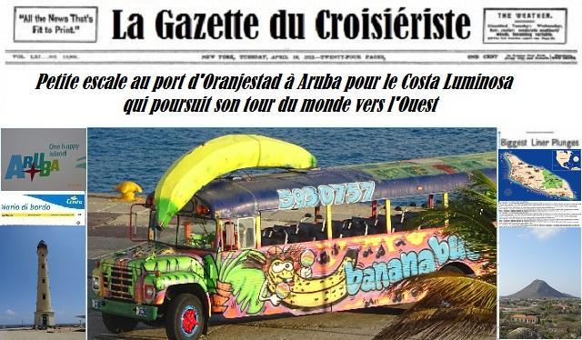 La Gazette du Croisiériste petite escale à Oranjestad île d'Aruba pour le Costa Luminosa