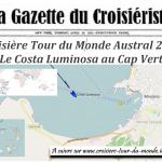 Croisière tour du monde Austral 2017 Le Costa Luminosa fait Escale à Mindelo Cap Vert