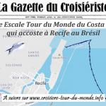 Croisière tour du monde Austral 2017 Le Costa Luminosa fait Escale à Recife au Brésil