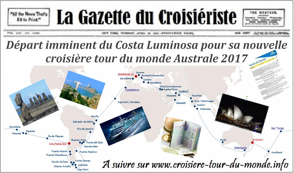 La Gazette du Croisiériste croisière tour du monde Australe 2017 Départ imminent