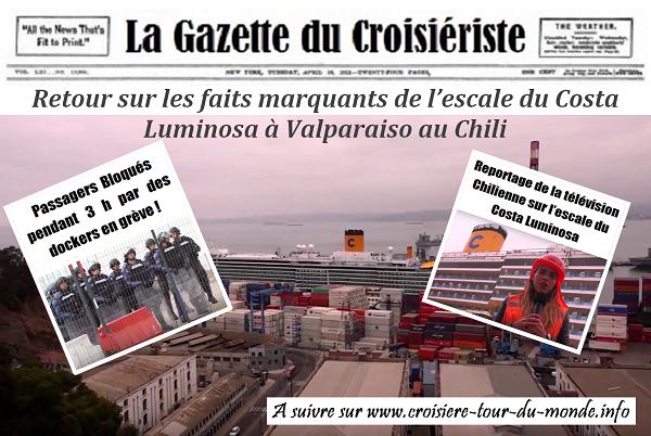 La Gazette du Croisièriste Croisière tour du monde Australe 2017 Retour sur les faits marquants de l'escale du Costa Luminosa à Valparaiso