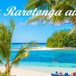 Escale à Rarotonga aux îles Cook