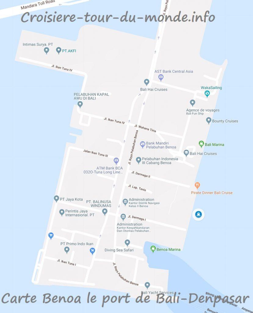 Croisière tour du monde Benoa carte du port de Bali - Denpasar