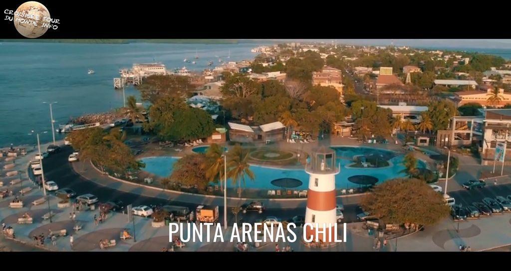Escale 12 Croisière tour du monde à Punta Arenas au Chili