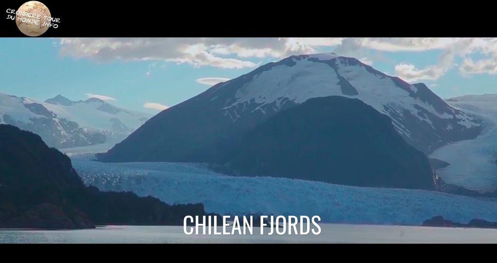 Escale 13 Croisière tour du monde Visite des Fjords Chiliens