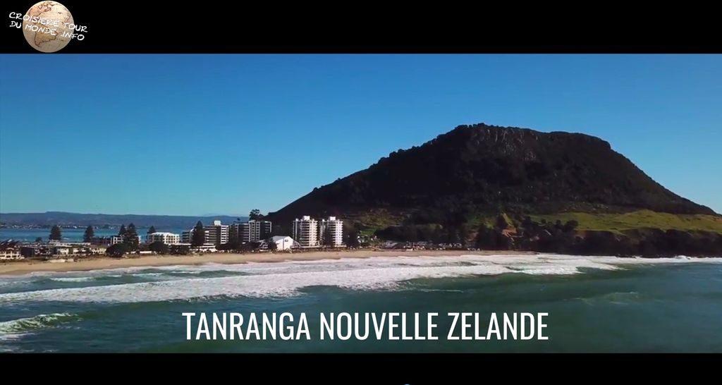 Escale 21 Croisière tour du monde à Tauranga en Nouvelle Zélande