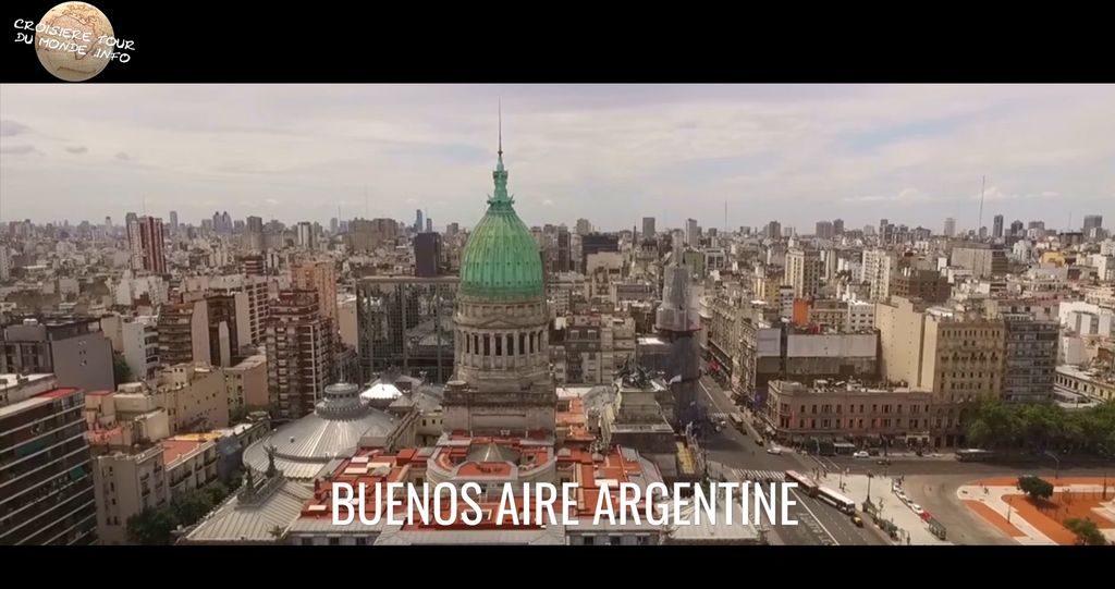Escale 7 Croisière tour du monde à Buenos aire en Argentine